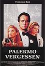 Фильм «Забыть Палермо» (1989)