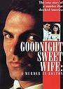 Фільм «Goodnight Sweet Wife: A Murder in Boston» (1990)