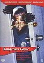 Фільм «Опасная игра» (1988)
