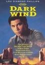 Фильм «Темный ветер» (1991)