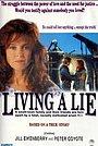 Фильм «Living a Lie» (1991)