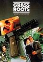 Фильм «Grass Roots» (1992)
