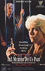 Фильм «Пока убийство не разлучит нас 2» (1992)