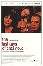 Фільм «Последние дни Chez Nous» (1992)