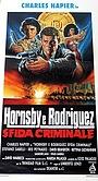 Фильм «Хорнсби и Родригес — криминальная шайка» (1992)