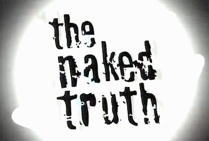 «Голая правда» — кадры