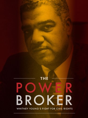Сериал «Независимая линза» (1999 – ...): 14 сезон, 8 эпизод — «The Powerbroker: Whitney Young's Fight for Civil Rights» 375x500