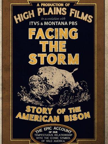 Сериал «Независимая линза» (1999 – ...): 13 сезон, 20 эпизод — «Facing the Storm: Story of the American Bison» 375x500